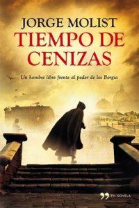 Tiempo de cenizas – Jorge Molist [ePub & Kindle]