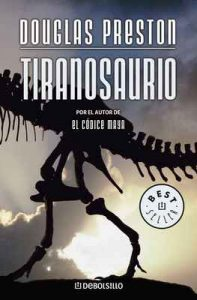 Tiranosaurio – Douglas Preston [ePub & Kindle]