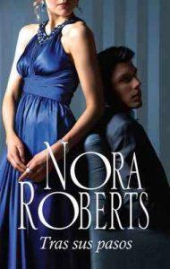 Tras sus pasos – Nora Roberts [ePub & Kindle]