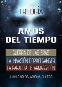 Trilogía Amos del Tiempo: En un solo Libro – Juan Carlos Arjona Ollero [ePub & Kindle]