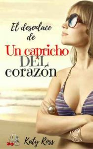 Un capricho del corazón 4 –  Kate Ross [ePub & Kindle]