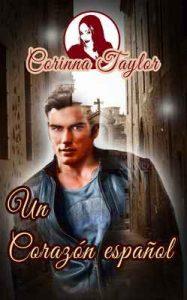 Un corazón español – Corinna Taylor [ePub & Kindle]