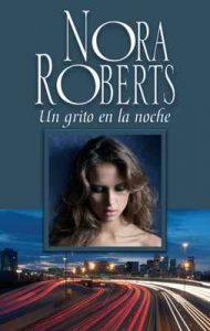 Un grito en la noche – Nora Roberts [ePub & Kindle]