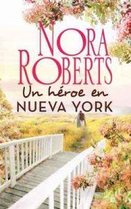 Un héroe en Nueva York – Nora Roberts [ePub & Kindle]