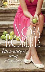 Un príncipe muy atractivo – Nora Roberts [ePub & Kindle]