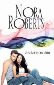 Una luz en su vida – Nora Roberts [ePub & Kindle]