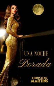 Una noche dorada – Christian Martins [ePub & Kindle]