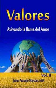 Valores: Avivando la llama del Amor – Jaime Antonio Marizán [ePub & Kindle]