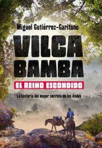 Vilcabamba. El reino escondido – Miguel Gutiérrez-Garitano [ePub & Kindle]
