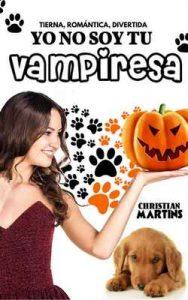 Yo no soy tu vampiresa – Christian Martins [ePub & Kindle]
