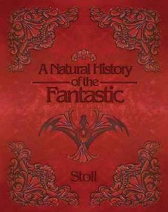 A Natural History of the Fantastic – Christopher Stoll [ePub & Kindle] [English]