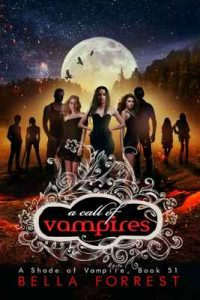A Shade of Vampire 51: A Call of Vampires – Bella Forrest [ePub & Kindle] [English]