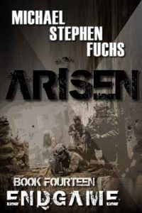 Arisen, Book Fourteen – Endgame – Michael Stephen Fuchs [ePub & Kindle] [English]