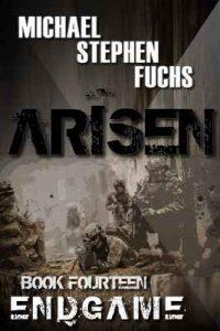 Arisen, Book Fourteen – Endgame – Michael Stephen Fuchs [ePub & Kindle] [English]