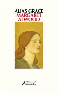 Alias Grace (Narrativa) – Margaret Atwood [ePub & Kindle]