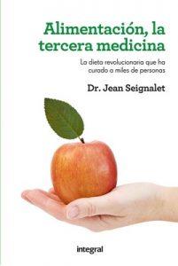Alimentación, la tercera medicina (Alimentación) – Jean Seignalet, Margarita Ribó Coll [ePub & Kindle]