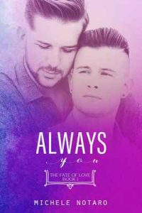 Always You: The Fate of Love Book 1 – Michele Notaro [ePub & Kindle] [English]