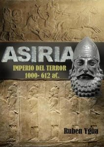 Asiria – Imperio del terror – Ruben Ygua [ePub & Kindle]