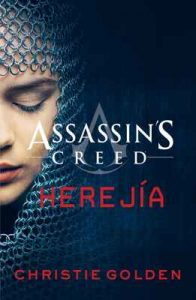 Assassin's Creed Herejía – Christie Golden [ePub & Kindle]