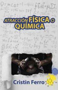 Atracción física o química – Cristin Ferro [ePub & Kindle]