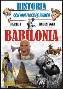 Babilonia: Historia con una pizca de humor – Ruben Ygua [ePub & Kindle]