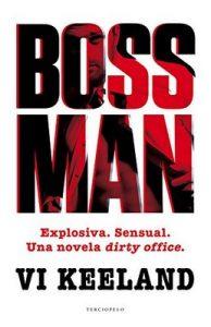 Bossman (Terciopelo) – Vi Keeland, Scheherezade Surià [ePub & Kindle]