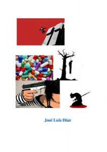 Cómo intentar matarse y no morir en el empeño – José Luis Díaz [ePub & Kindle]