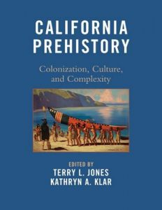 California Prehistory: Colonization, Culture, and Complexity – Ivano Aiello, David A. Fredrickson [ePub & Kindle] [ePub & Kindle]