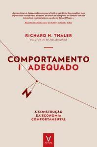 Comportamento Inadequado – A construção da economia comportamental – Richard H. Thaler [ePub & Kindle] [Portuguese]