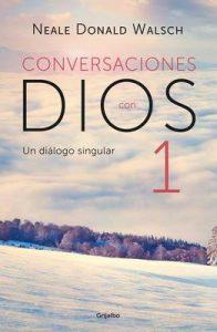 Conversaciones con Dios I (Conversaciones con Dios 1) – Neale Donald Walsch [ePub & Kindle]