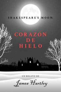 Corazón De Hielo – James Hartley, L pixel [ePub & Kindle]