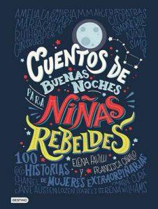 Cuentos de buenas noches para niñas rebeldes (versión española) – Elena Favilli, Francesca Cavallo [ePub & Kindle]