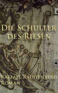 Die Schulter des Riesen: Gegenwartsroman – Raffael Rauhenberg [ePub & Kindle] [German]