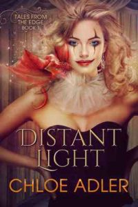 Distant Light: Reverse Harem (Tales From the Edge Book 1) – Chloe Adler [ePub & Kindle] [English]