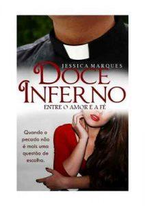 Doce Inferno – Jessica Figueiredo Marques [ePub & Kindle] [Portuguese]