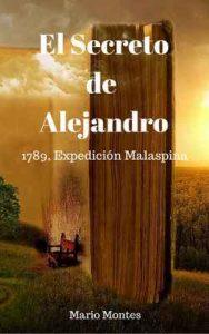 El Secreto de Alejandro: 1789, expedición Malaspina – Mario Montes [ePub & Kindle]