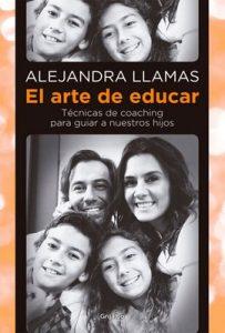 El arte de educar: Técnicas de coaching para guiar a nuestros hijos – Alejandra Llamas  [ePub & Kindle]