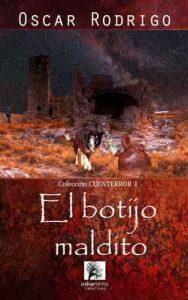 El botijo maldito: En tu pueblo también ocurren…cosas (cuenterror n°1) – Oscar Rodrigo [ePub & Kindle]