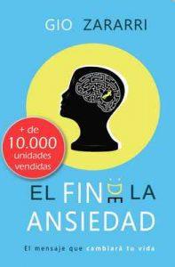 El fin de la ansiedad: El mensaje que cambiará tu vida – Gio Zararri [ePub & Kindle]