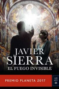 El fuego invisible – Javier Sierra [ePub & Kindle]