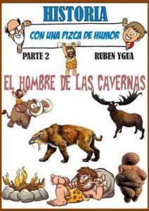 El hombre de las cavernas: Historia con un pizca de humor – Ruben Ygua [ePub & Kindle]
