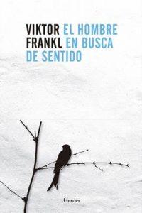 El hombre en busca de sentido – Viktor Frankl [ePub & Kindle]