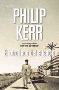 El otro lado del silencio (Bernie Gunther) – Philip Kerr, Eduardo Iriarte Goñi [ePub & Kindle]