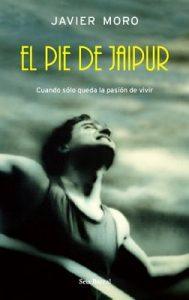 El pie de Jaipur – Javier Moro [ePub & Kindle]