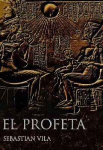 El profeta – Sebastián Vila [ePub & Kindle]