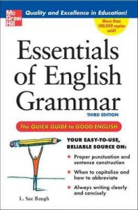 Essentials of English Grammar: A Quick Guide To Good English – L. Sue Baugh [ePub & Kindle] [English]