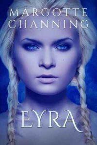 Eyra: Un historia de amor, pasión y sexo de vikingos (Cautivas del Berserker n° 5) – Margotte Channing [ePub & Kindle]