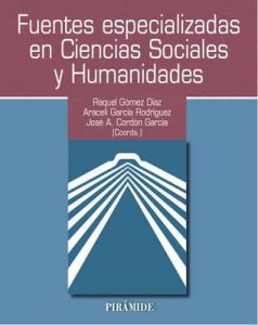 Fuentes especializadas en Ciencias Sociales y Humanidades (Ozalid) – Raquel Gómez Díaz, Araceli García Rodríguez [ePub & Kindle]