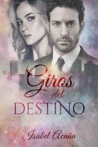 Giros del destino – Isabel Acuña [ePub & Kindle]