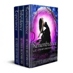 Heart Lines Box Set 1-3 (Remembrance, Inheritance, Esperance) – Heather Hildenbrand [ePub & Kindle] [English]